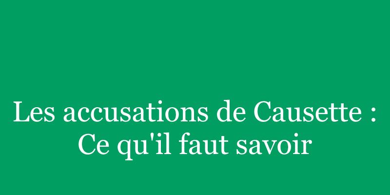 Read more about the article Les accusations du magazine Causette : ce qu'il faut savoir